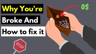 Why you're broke aฑd how to fix it