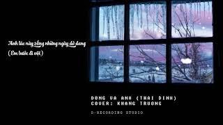 Đông Và Anh (Thái Đinh) | Khang Trường | Cover (Lyric)