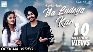 na-ladeya-kar-kay-vee-singh-nisha-guragain-cheetah-gametime-new-latest-punjabi-songs-2019