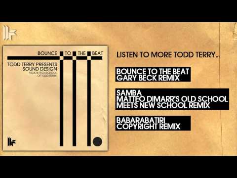 Todd Terry & Sound Design - Bounce To the Beat mp3 baixar