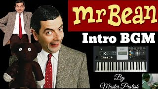 MR.BEAN Intro BGM in keyboard by Pratish | BGM by Pratish | Yamaha Keyboard| #mrbean #mrbeanringtone