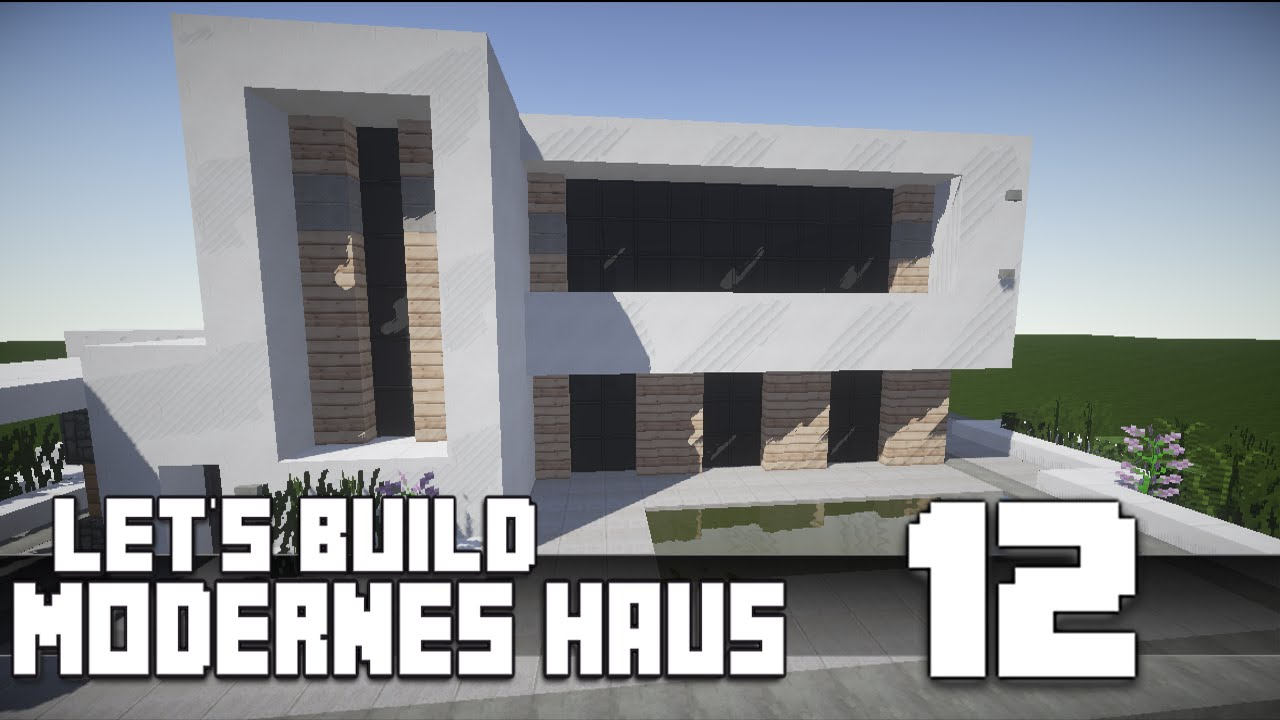 Minecraft modernes haus bauen 12 teil 1 2 tutorial for Modernes haus minecraft