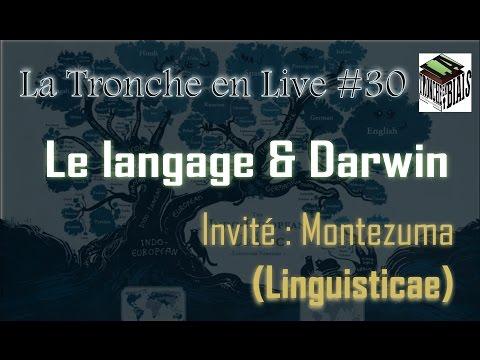 Le langage et Darwin -- Tronche en Live #30 (ft Linguisticae)