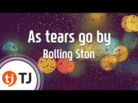 [TJ노래방] As tears go by - Rolling Ston  / TJ Karaoke