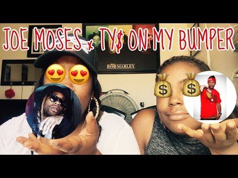 JOE MOSES FT. TY DOLLA SIGN ON MY BUMPER | REACTION 👀