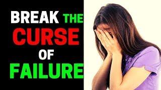 Prayer to BREAK the Cycles of Failure - Prayer to Overcome Failure