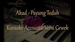 Gambar cover Payung Teduh - Akad Versi Karaoke Akustik Nada Dasar Cewek