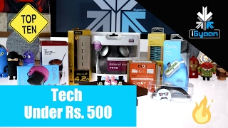 Top 10 Tech Under Rs.500 - iGyaan