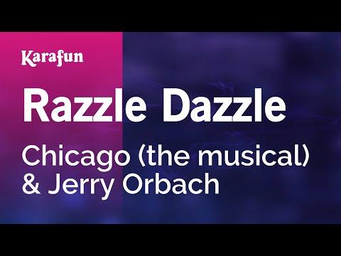 Karaoke Razzle Dazzle - Chicago (The Musical) *