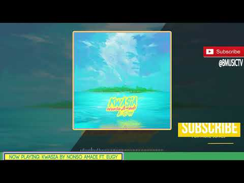 Nonso Amadi - Kwasia Ft. Eugy (OFFICIAL AUDIO 2017)