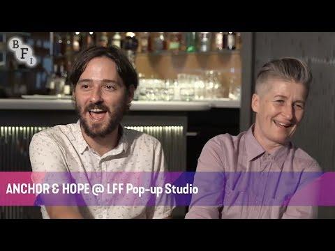 ANCHOR AND HOPE @ LFF Pop-up Studio | BFI London Film Festival 2017