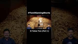 கொல்ல பாக்குறான் #TamilGamingShorts #TGshorts #Shorts #Gaming #ItTakesTwo
