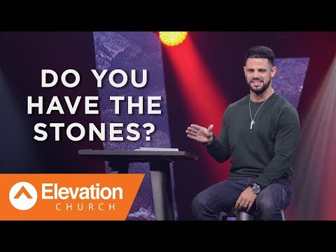 Do You Have The Stones? | Pastor Steven Furtick