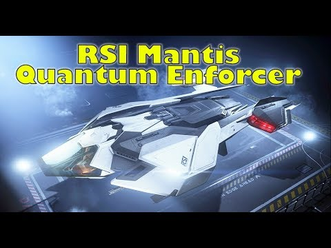 Star Citizen The Rsi Mantis Quantum Enforcement Explained Youtube