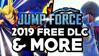 OFFICIAL 2019 JUMP FORCE DLC RELEASE DATES & FREE DLC UPDATES!
