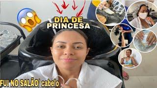 FUI AO SALÃO FAZER O CABELO E AS UNHAS/ DIA DE PRINCESA COMIGO😍