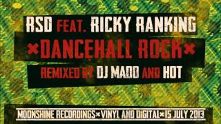 RSD ft Ricky Ranking - Dancehall Rock (HoT Remix)
