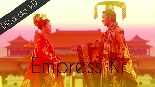 Dica do VD - Empress Ki