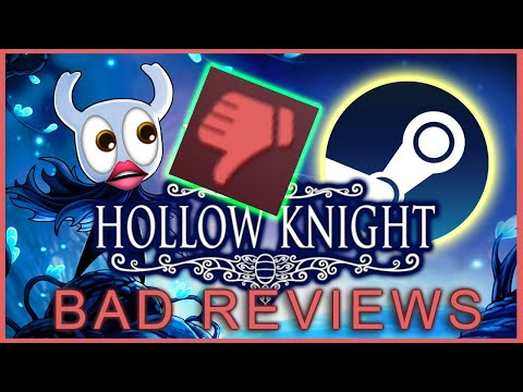 Bad Steam Reviews: Hollow Knight