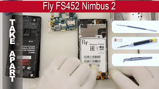 How to disassemble 📱 Fly FS452 Nimbus 2 Take apart Tutorial
