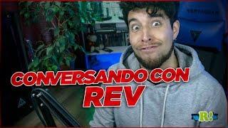 YA CASI 10 AÑOS... CONVERSANDO CON REV