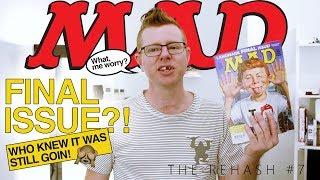 Mad Magazine Final Issue!  #  Rehash 07