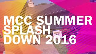 MCC Summer Splash Down 2016