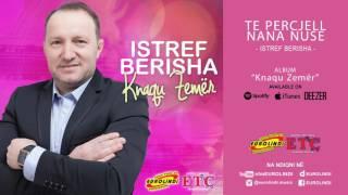 Istref Berisha - Te percjell nana nuse (audio) 2017