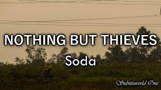 Nothing But Thieves: Soda [Sub. Español - Lyrics]