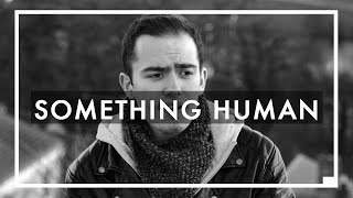 Get the Road - Something Human (MUSE)