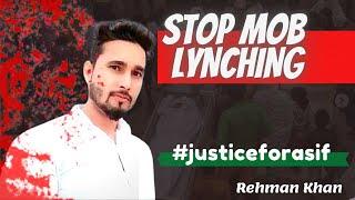 Mob Lynching Asif Mewat | Haryana| Rehman Khan