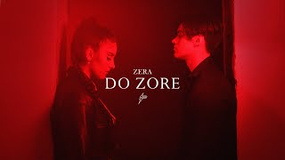Zera - DO ZORE (Moodvideo) Prod. by MBM