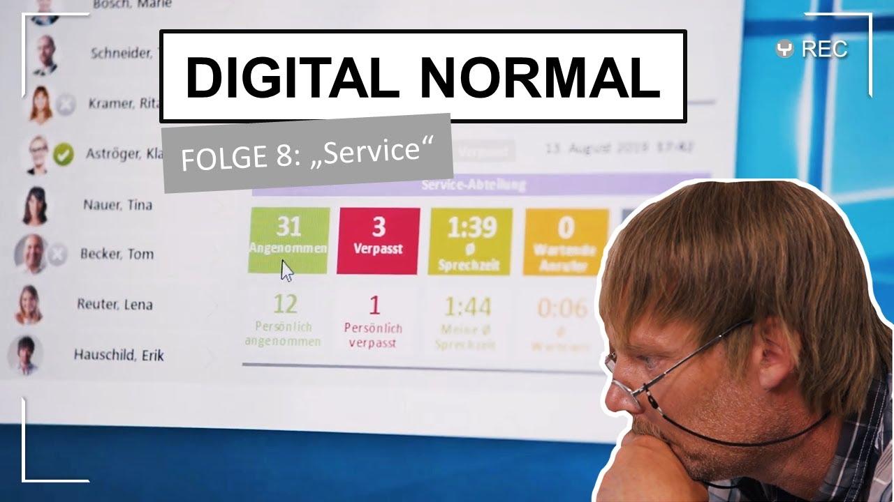 "DIGITAL NORMAL mit Swyx - Folge 8 ""Service"""