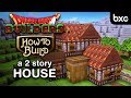 Dragon Quest Builders - How to build a 2 story house (simple)