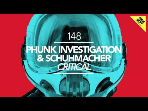 Phunk Investigation & Schuhmacher - Critical (Original Mix)
