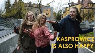 KASPROWICZ IS ALSO HAPPY! (Pharrell Williams - Happy)