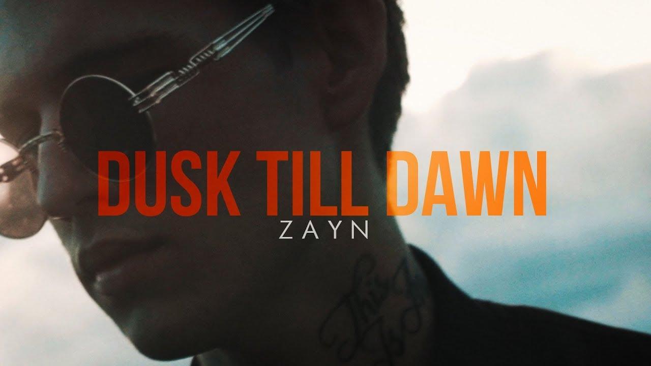 It S Zayn From Dusk Till Dawn Auspop