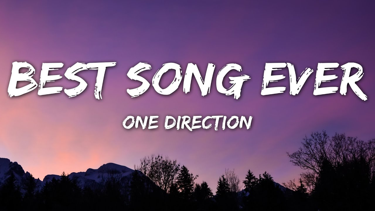 Download One Direction - Best Song Ever (Lyrics)
