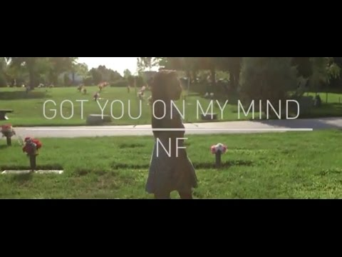 Got You On My Mind | NF