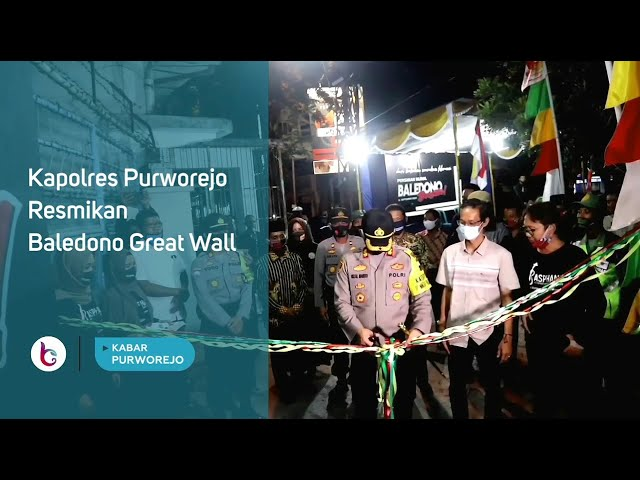 Kapolres Purworejo Resmikan Baledono Great Wall