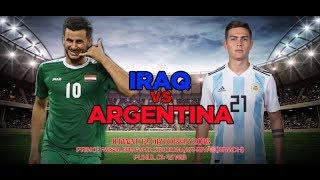 Argentina vs Iraq Live Streaming I International Friendlies Match