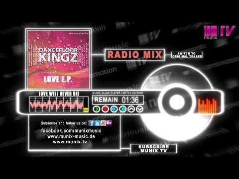 Dancefloor Kingz feat. Juna - Love Will Never Die (Radio)