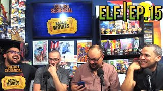 Elf | Back to the Movies! Ep. 15