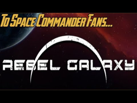 Rebel Galaxy | King of the World: End Game Vs 14 Hrs Playtime |