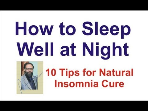How To Sleep Well At Night