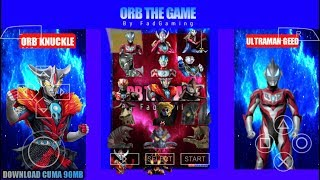 Gambar cover Cara Download Game Ultraman Fighting Evolution 0 Mod Ultraman Orb Series PPSSPP Android