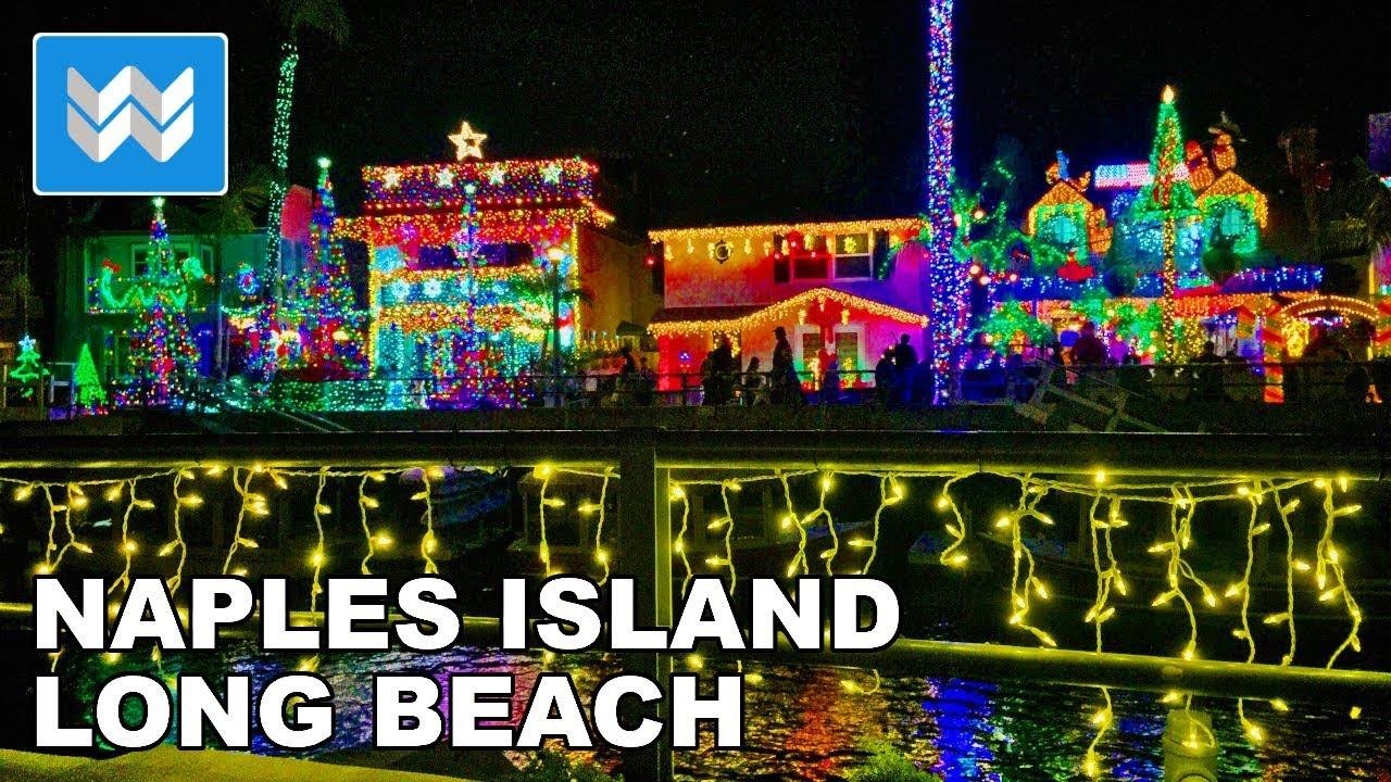 Naples Long Beach Christmas Lights 2020 🎄 Magical Christmas Lights Display in Naples Island, Long Beach