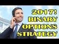BINARY STRATEGY: BINARY OPTIONS REVIEW - BINARY TRADING (BINARY OPTION 2017)