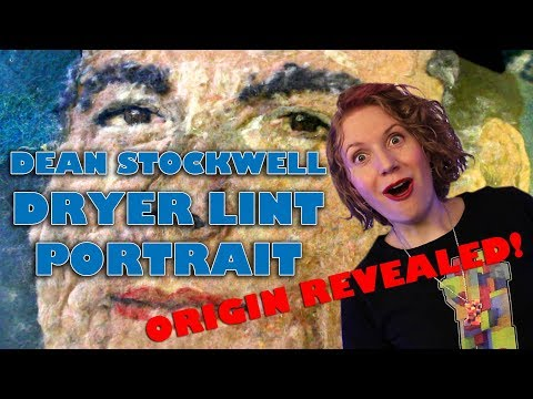 Believe It or Not! Dean Stockwell Dryer Lint Portrait Origin Revealed!