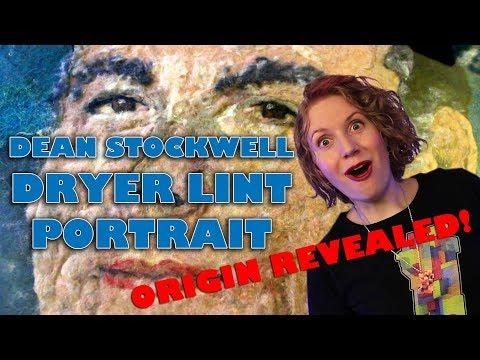 Believe It or Not! Dean Stockwell Dryer Lint Portrait Origin Revealed!